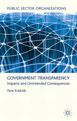 Erkkilä, Tero - Government Transparency, ebook