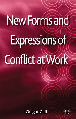 Gall, Gregor - New Forms and Expressions of Conflict at Work, ebook