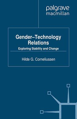 Corneliussen, Hilde G. - Gender-Technology Relations, ebook