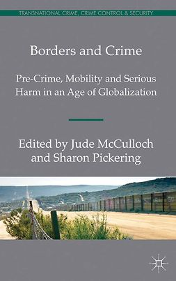 McCulloch, Jude - Borders and Crime, e-kirja