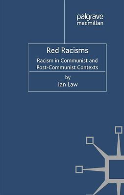 Law, Ian - Red Racisms, ebook