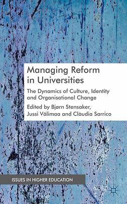 Sarrico, Cláudia S. - Managing Reform in Universities, ebook