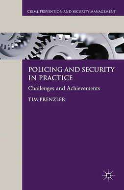 Prenzler, Tim - Policing and Security in Practice, e-kirja