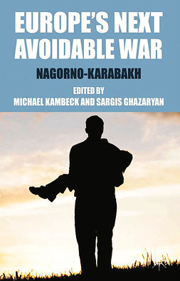 Ghazaryan, Sargis - Europe's Next Avoidable War, ebook