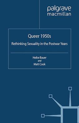 Bauer, Heike - Queer 1950s, ebook