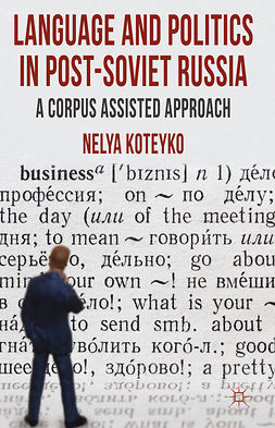 Koteyko, Nelya - Language and Politics in Post-Soviet Russia, ebook