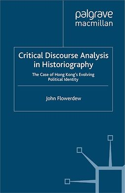 Flowerdew, John - Critical Discourse Analysis in Historiography, e-kirja