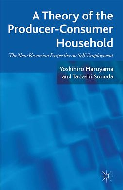 Maruyama, Yoshihiro - A Theory of the Producer-Consumer Household, ebook
