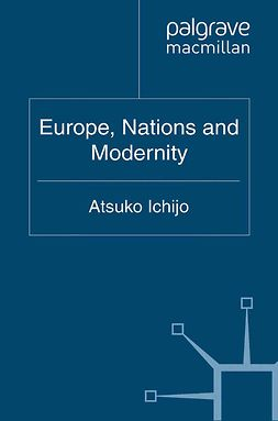 Ichijo, Atsuko - Europe, Nations and Modernity, ebook