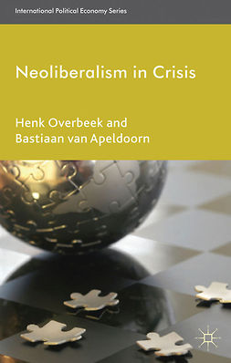 Apeldoorn, Bastiaan - Neoliberalism in Crisis, e-kirja