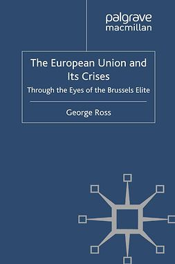 Ross, George - The European Union and Its Crises, e-bok