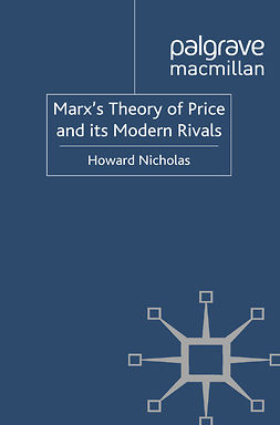 Nicholas, Howard - Marx's Theory of Price and its Modern Rivals, ebook
