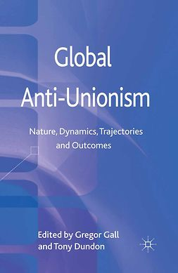 Dundon, Tony - Global Anti-Unionism, ebook