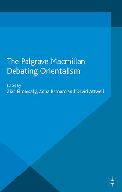"Attwell, David - Debating <Emphasis Type=""Italic"">Orientalism</Emphasis>, ebook"