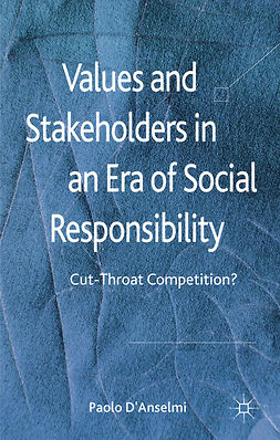 D'Anselmi, Paolo - Values and Stakeholders in an Era of Social Responsibility, e-bok
