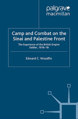 Woodfin, Edward C. - Camp and Combat on the Sinai and Palestine Front, ebook