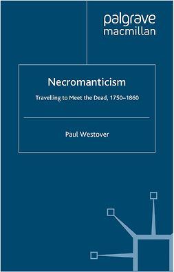 Westover, Paul - Necromanticism, ebook