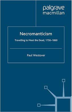 Westover, Paul - Necromanticism, e-bok