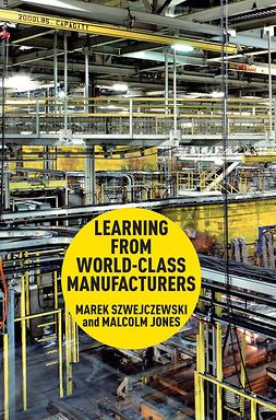 Jones, Malcolm - Learning From World-Class Manufacturers, ebook