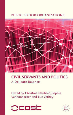 Neuhold, Christine - Civil Servants and Politics, ebook