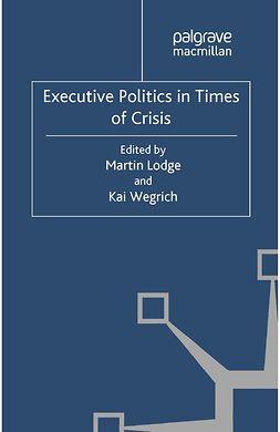 Lodge, Martin - Executive Politics in Times of Crisis, ebook