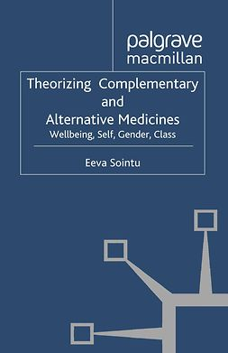 Sointu, Eeva - Theorizing Complementary and Alternative Medicines, ebook
