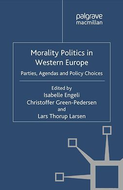 Engeli, Isabelle - Morality Politics in Western Europe, ebook