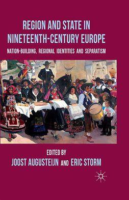 Augusteijn, Joost - Region and State in Nineteenth-Century Europe, e-bok