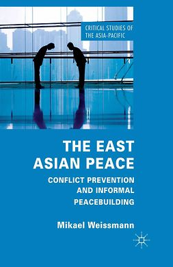 Weissmann, Mikael - The East Asian Peace, ebook