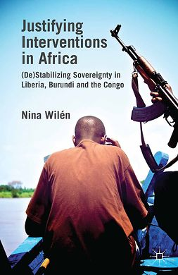Wilén, Nina - Justifying Interventions in Africa, ebook