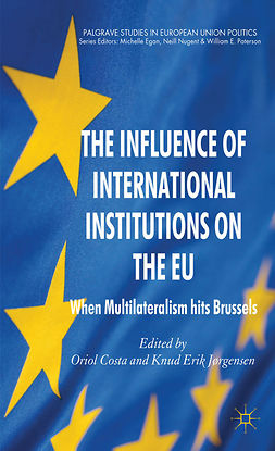 Costa, Oriol - The Influence of International Institutions on the EU, e-kirja