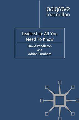 Furnham, Adrian - Leadership: All You Need To Know, e-kirja
