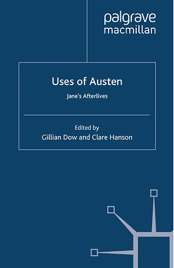 Dow, Gillian - Uses of Austen, e-kirja