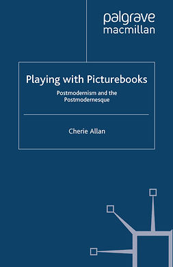 Allan, Cherie - Playing with Picturebooks, ebook