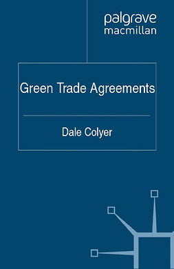 Colyer, Dale - Green Trade Agreements, ebook