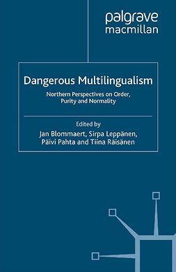 Blommaert, Jan - Dangerous Multilingualism, ebook