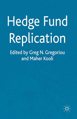 Gregoriou, Greg N. - Hedge Fund Replication, ebook