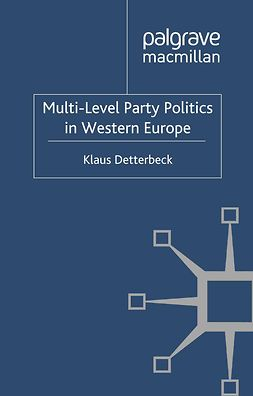 Detterbeck, Klaus - Multi-Level Party Politics in Western Europe, ebook