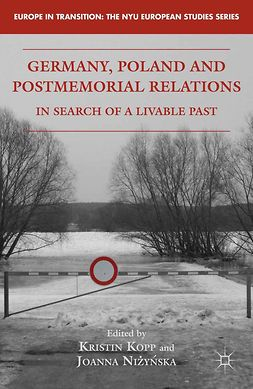 Kopp, Kristin - Germany, Poland, and Postmemorial Relations, e-bok