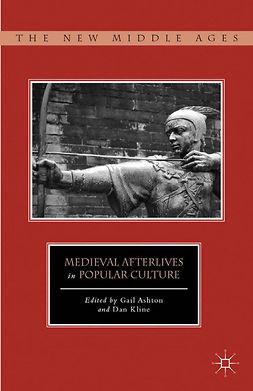 Ashton, Gail - Medieval Afterlives in Popular Culture, e-bok