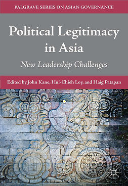 Kane, John - Political Legitimacy in Asia, e-kirja
