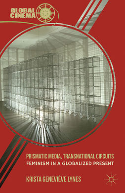 Lynes, Krista Geneviève - Prismatic Media, Transnational Circuits, ebook