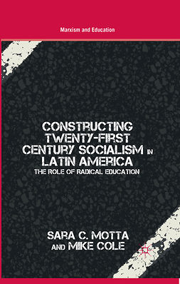 Cole, Mike - Constructing Twenty-First Century Socialism in Latin America, e-kirja