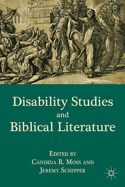 Moss, Candida R. - Disability Studies and Biblical Literature, ebook