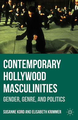 Kord, Susanne - Contemporary Hollywood Masculinities, e-bok