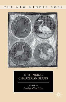 Dyke, Carolynn - Rethinking Chaucerian Beasts, ebook