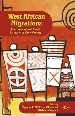Okome, Mojúbàolú Olúfúnké - West African Migrations, ebook