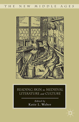 Walter, Katie L. - Reading Skin in Medieval Literature and Culture, e-kirja