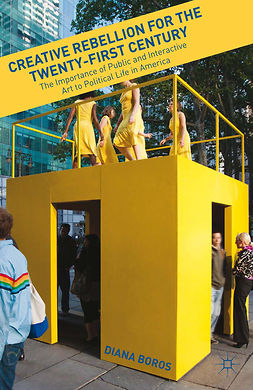 Boros, Diana - Creative Rebellion for the Twenty-First Century, e-bok