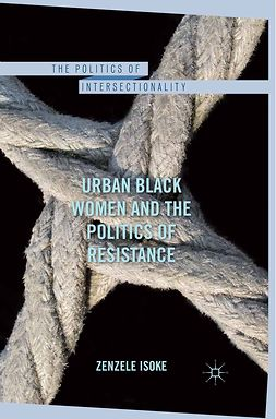 Isoke, Zenzele - Urban Black Women and the Politics of Resistance, ebook
